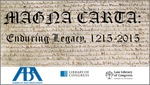Magna Carta: Enduring Legacy, 1215-2015